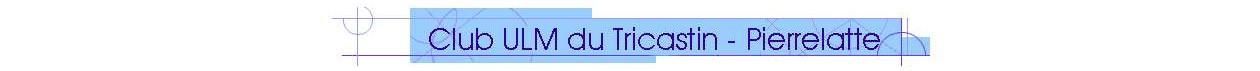 Club ULM du Tricastin